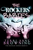 The Rockers' Babies (The Rocker Series Book 6)