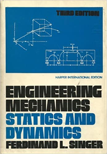 Engineering Mechanics Statics And Dynamics Third Edition Ferdinand