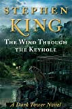 download ebook the wind through the keyhole: a dark tower novel (dark tower novels) by king, stephen (2012) hardcover pdf epub