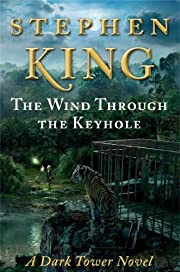 The Wind Through the Keyhole: A Dark Tower…