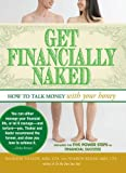 Get Financially Naked: How to Talk Money with Your Honey