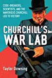 Churchill's War Lab, Taylor Downing, 159020851X