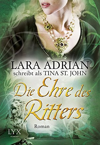 Die Ehre des Ritters (Ritter Serie, Band 3)