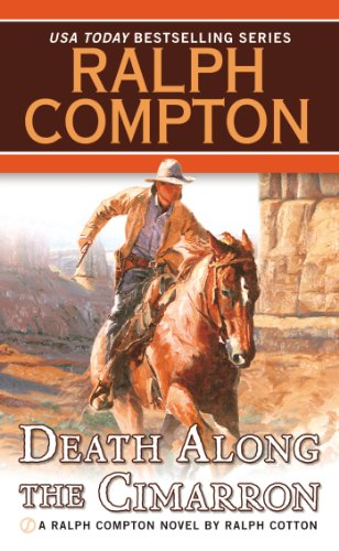 Death Along the Cimarron (Ralph Compton Novels) (Western Books By Ralph Compton)