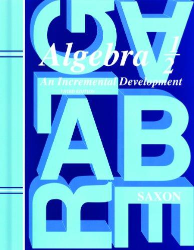 Saxon Algebra 1/2, 3rd Edition: Student Edition 2004