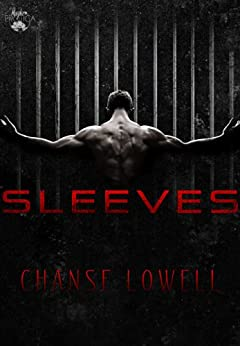 Sleeves by [Lowell, Chanse]