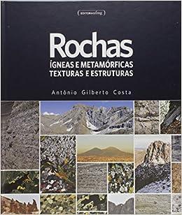 Rochas Igneas e Metamorfcias Texturas e Estruturas