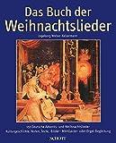 Das Buch der Weihnachtslieder: 151 deutsche Advents- und Weihnachtslieder - Kulturgeschichte, Noten, Texte, Bilder. Gesang und Klavier (Orgel); Gitarre ad lib.. Liederbuch.