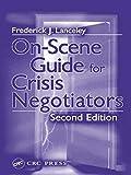 On-Scene Guide for Crisis Negotiators