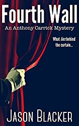 Fourth Wall (An Anthony Carrick Mystery Book 4)