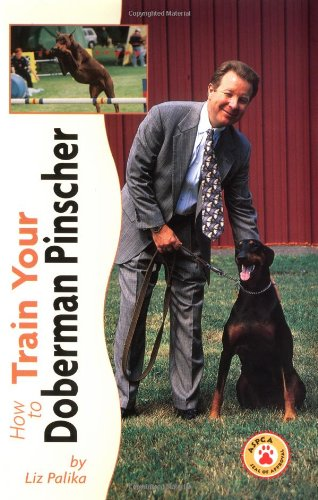 How to Train Your Doberman Pinscher (Tr-107)