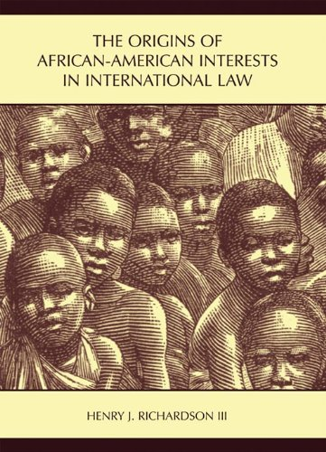 Search : The Origins of African-American Interests in International Law