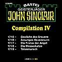 John Sinclair Compilation IV: Band 1715 - 1719 Hörbuch von Jason Dark Gesprochen von: Carsten Wilhelm