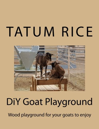 DiY Goat Playground: Wood playground for your goats to enjoy.