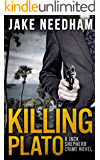 KILLING PLATO (The Jack Shepherd International Crime Novels Book 2)