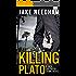 KILLING PLATO (The Jack Shepherd International Crime Novels Book 2)