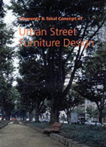 Download Elements and Total Concept of Urban Street Furniture Design (English and Japanese Edition) PDF