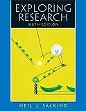 Exploring Research, Neil J. Salkind, 0131937839
