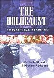 The Holocaust, Neil Levi, Michael Rothberg, 0813533538