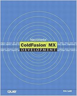 amazon macromedia coldfusion mx development eric ladd cold fusion