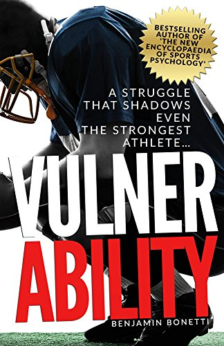 Vulnerability - A Struggle That Shadows Even the Strongest Athlete