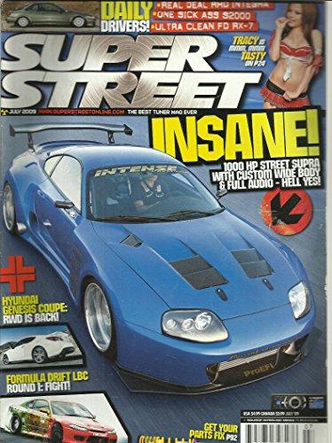 Super Street Magazine July 2009 Formula Drift LBC, 1000HP Street Supra, Hyundai Genesis Coupe and More