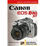 Magic Lantern Guides: Canon EOS Digital Rebel XT/EOS 350D