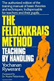 The Feldenkrais Method, Yochanan Rywerant, 0879835540