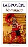 Les Caractères de Théophraste, traduits du grec par La Bruyère