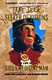 Lame Deer, Seeker of Visions, Richard Erdoes and John Lame Deer, 0671215353