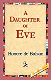 A Daughter of Eve, Honore De Balzac, 1421823276