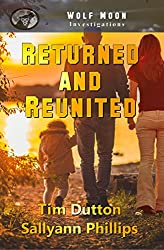 Returned and Reunited (Wolf Moon Investigations Book 1)