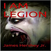 I Am Legion | James Hershey Jr