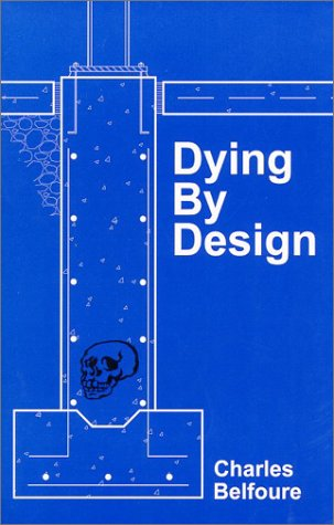 Book cover from Dying by Design by Charles A. Belfoure
