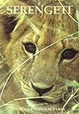 Serengeti: Tanzania National Parks (Into Africa Travel Guides)