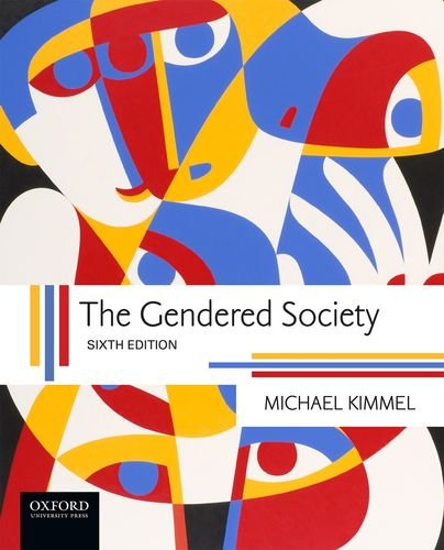 gender inequalities and gender differences in the gendered society a book by michael kimmel Of the country's foremost thinkers on the subject--book  sex differences (psychology) gender  the gendered society / by: kimmel, michael s.