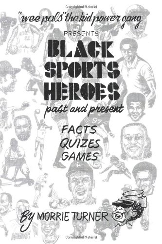 Black Sports Heroes: Past and Present