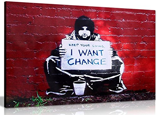 Banksy Keep Coins I Want Change Canvas Wall Art Picture Print (36x24in)