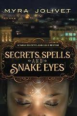 Secrets, Spells and Snake Eyes: A Sarah Doucette Jean-Louis Mystery, Part Deux Paperback