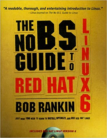 Book The No B.S. Guide to Red Hat Linux 6
