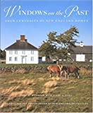 Windows on the Past, Jane C. Nylander and Diane Viera, 0821224832