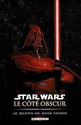Star Wars le côté obscur, Tome 5 : Le destin de Dark Vador