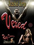 Vexed (Ring Dreams Book 5)