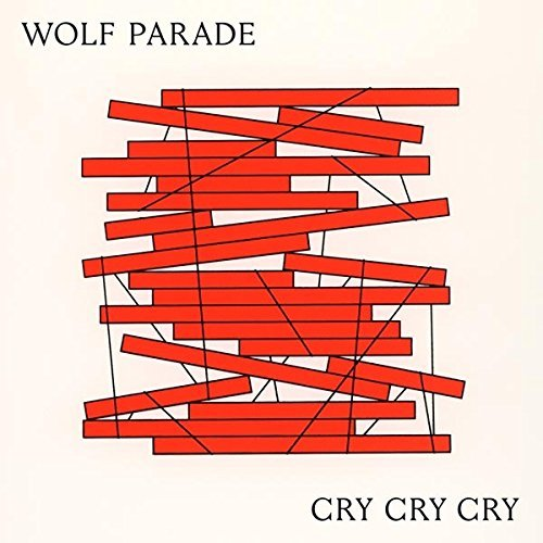 Wolf Parade - Cry Cry Cry - CD - FLAC - 2017 - FAiNT Download
