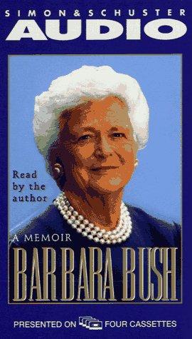 Barbara Bush a Memoir