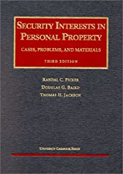 Security Interests in Personal Property: Cases, Problems, and Materials (University Casebook Series)