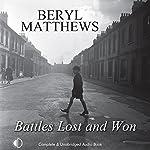 Battles Lost and Won   Beryl Matthews