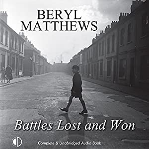 Battles Lost and Won Audiobook