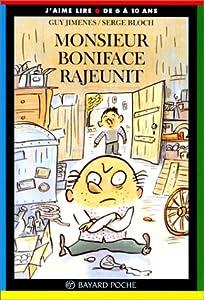 """Afficher """"Monsieur Boniface rajeunit"""""""