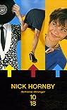 Nick Hornby Coffret en 3 volumes : Haute fidélité ; A propos d'un gamin ; Vous descendez ? par Hornby